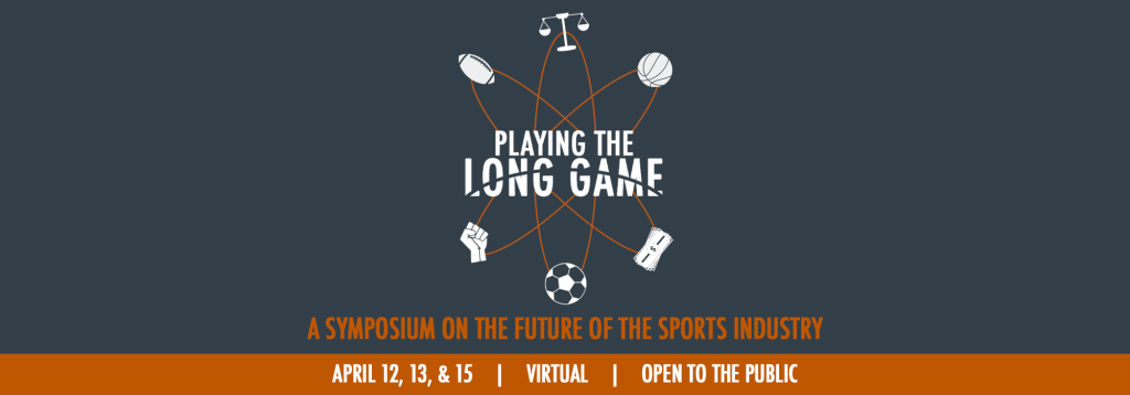 Playing the Long Game, April 12, 13, & 15. Virtual and open to the public.